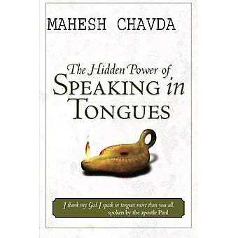 The Hidden Power of Speaking in Tongues