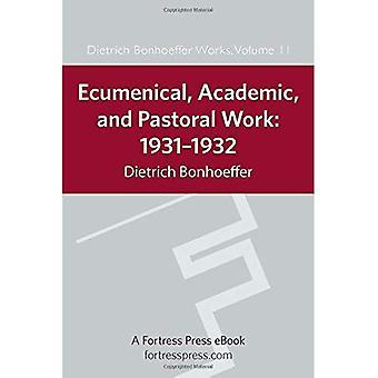 Ekumeniska, akademiska och pastoralt arbete: 1931-1932