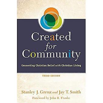 Skapat för gemenskapen: ansluta kristen tro med Christian Living