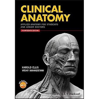 Anatomia clinica: Anatomia applicata per studenti e medici in formazione