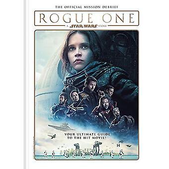 Rogue One: En Star Wars Story - det officiella uppdraget debriefing
