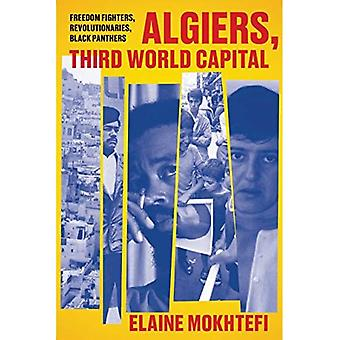 Algiers, Third World Capital