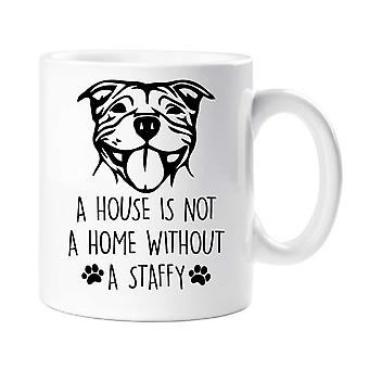 Staffy Mug A House Is Not A Home Without A Staffy