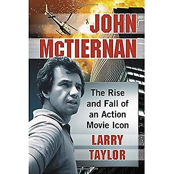 John McTiernan: The Rise and Fall of an Action Movie Icon