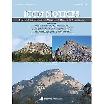Notices of the International Congress of Chinese Mathematicians, Volume 5, Number 2