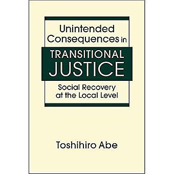Des conséquences inattendues dans la Justice transitionnelle: redressement Social au niveau Local