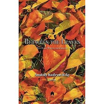 Between the Leaves: An Anthology of New Haiku Writing from Ireland