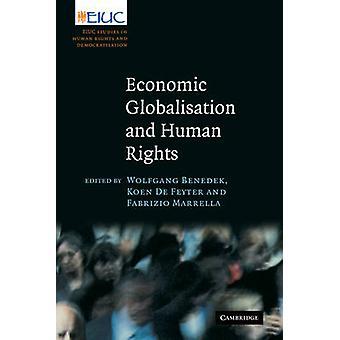 العولمة الاقتصادية وحقوق الإنسان ايوك الدراسات المتعلقة بحقوق الإنسان وإرساء الديمقراطية بندق وولفغانغ آند