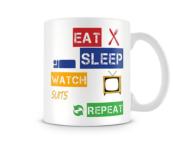 Eat, Sleep, Watch Suits, Repeat Printed Mug