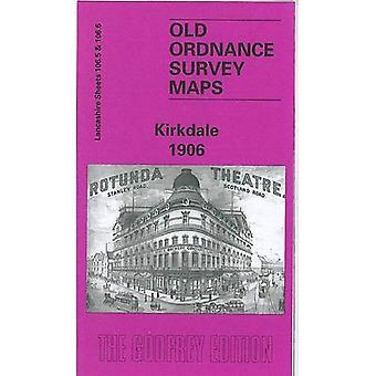 Kirkdale (Old O.S. Maps of Lancashire) [Facsimile] [Folded Map]