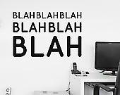 Blah, Blah, Blah Wall Sticker