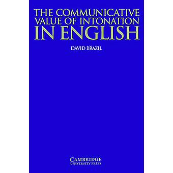 The Communicative Value of Intonation in English by Brazil & David