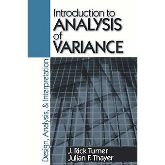 Introduction to Analysis of Variance Design Analyis  Interpretation by Turner & J. Rick