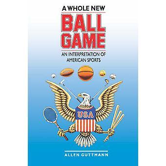Helt ny match en tolkning av amerikansk sport av Guttman & Allen