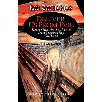 Deliver Us From Evil by Zacharias & Ravi