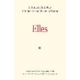 Elles by Sorrell & Martin