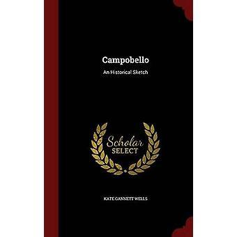 Campobello An Historical Sketch par puits & Kate Gannett