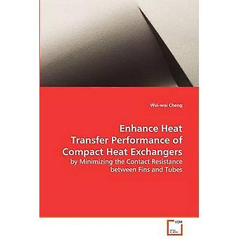Warmte overdracht prestaties van compacte warmtewisselaars door Cheng & Wuiwai verbeteren