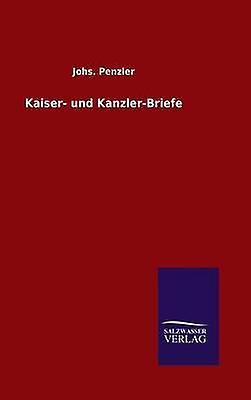 Kaiser und KanzlerBriefe by Penzler & Johs.