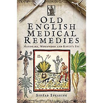Stary angielski środków medycznych - Mandrake - piołun i Raven's Eye przez