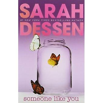 Someone Like You by Dessen - Sarah - 9780142401774 Book