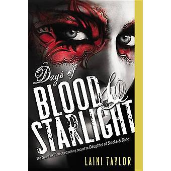 Days of Blood & Starlight by Laini Taylor - 9780316133982 Book