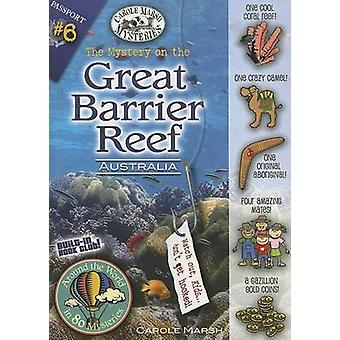 The Mystery on the Great Barrier Reef by Carole Marsh - 9780635062062