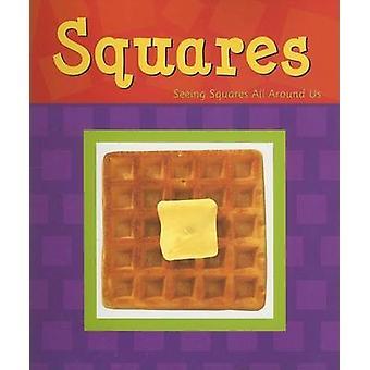 Squares by Sarah L Schuette - 9780736850612 Book