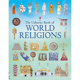 The Usborne Book of World Religions by Susan Meredith - Nicholas Hewe