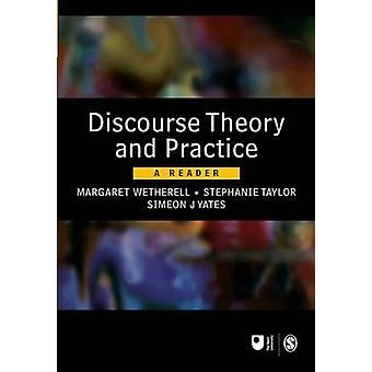 Discourse Theory and Practice - A Reader by Margaret Wetherell - Steph
