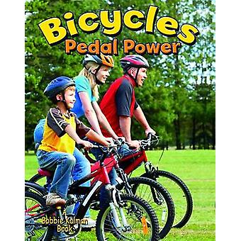 Bycycles - Pedal Power by Lynn Peppas - 9780778727323 Book