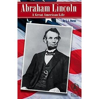 Abraham Lincoln - A Great American Life by L L Owens - 9780780793071 B