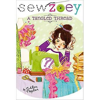 A Tangled Thread by Chloe Taylor - Nancy Zhang - 9781481404433 Book