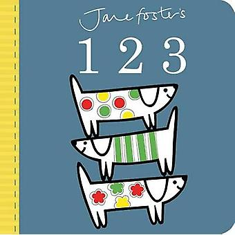 Jane Foster's 123 by Jane Foster - 9781499800739 Book