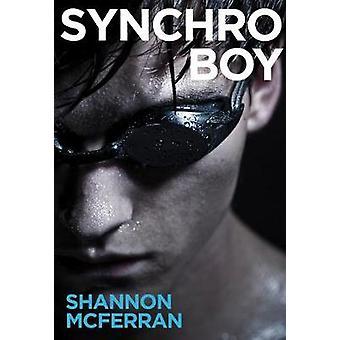 Synchro Boy by Synchro Boy - 9781551527444 Book