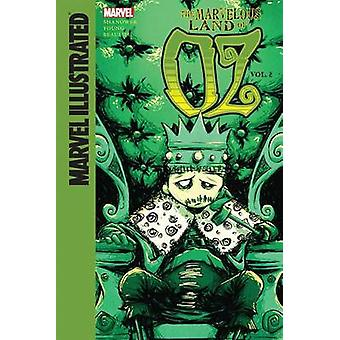 The Marvelous Land of Oz by Eric Shanower - Skottie Young - 978161479