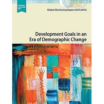 Global Monitoring Report 2015/2016: Utvecklingsmål i en Era av demografiska förändringar