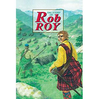 Story of Rob Roy by David Ross - 9781902407029 Book