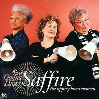 Saffire-indbildsk Blues kvinder - er ikke gonna Hush [CD] USA import