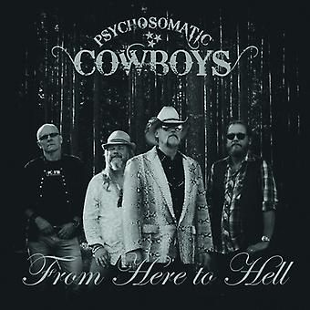Psykosomatiske Cowboys - herfra til helvede [CD] USA import