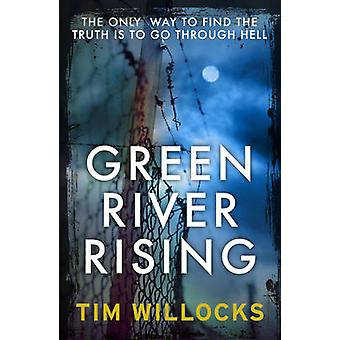 Green River Rising by Tim Willocks - 9780099579045 Book