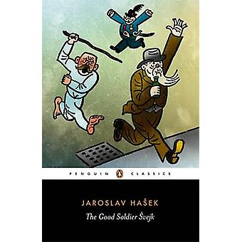 De goede soldaat Svejk- en zijn fortuinen in de wereld oorlog door Jaroslav