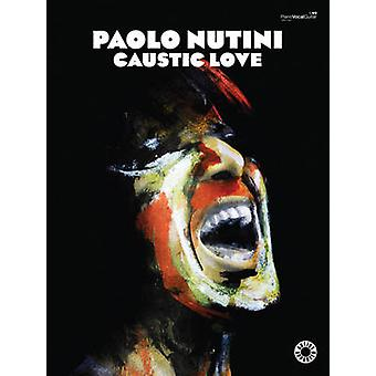 Caustic Love (Piano - Voice - Guitar) by Paolo Nutini - 9780571538669