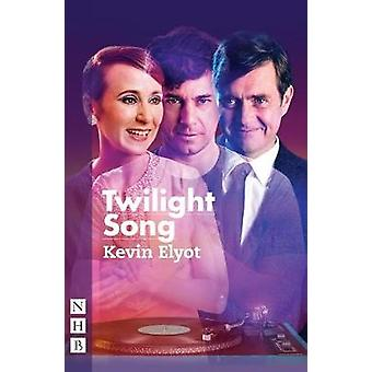 Twilight Song by Kevin Elyot - 9781848426818 Book