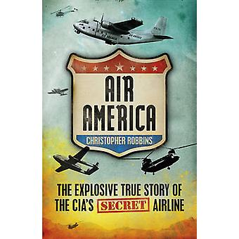Air America by Christopher Robbins - 9781908059017 Book