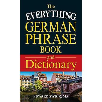 The Everything German Phrase Book and Dictionary - Find the Right Word
