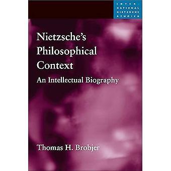 Contexto filosófico de Nietzsche - una biografía intelectual de Thoma