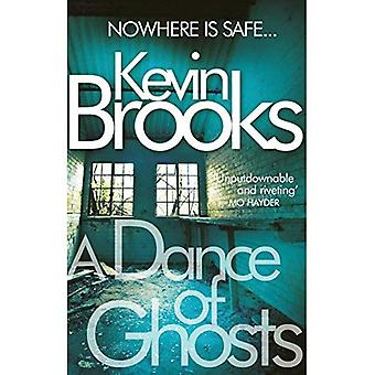 A Dance of Ghosts. Kevin Brooks