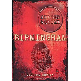 Mord und Verbrechen in Birmingham (Mord & Crime)