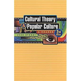 Cultural Theory and Popular Culture: A Reader